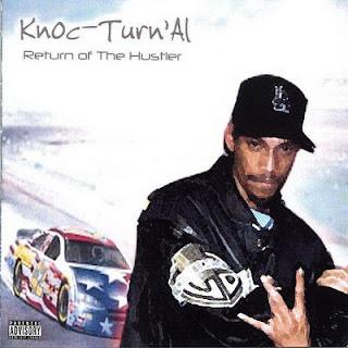 Knoc-Turn'Al - Return of the Hustler (2005) FLAC