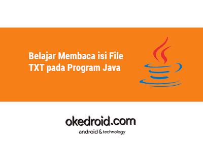 contoh coding cara membaca memasukan file txt dalam java