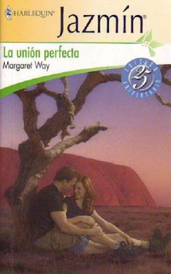Margaret Way - La Unión Perfecta