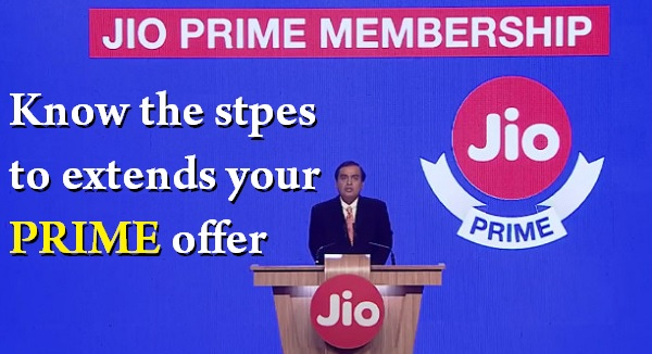 Jio, Prime membership, how to extends jio PRIME membership, Jio offers, jio prime complimentary benefits, my jio prime membership