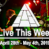 Live This Week: April 28th - May 4th, 2019