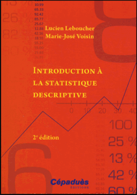 Télécharger Livre Gratuit Introduction à la statistique descriptive, Cours et exercices avec tableur pdf