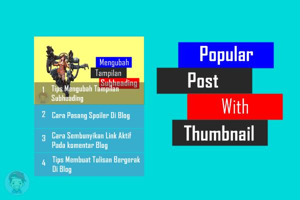 Cara Membuat Popular Post With Thumbnail