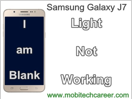 Samsung galaxy J7 display screen light not working solution in hindi