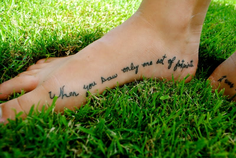 Image Result For It Was Then That I Carried You Tattoo Foot Tattoos In