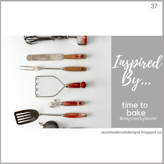 http://theseinspiredchallenges.blogspot.com/2018/09/inspired-by-time-to-bake.html