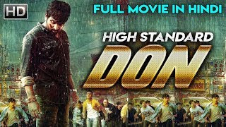 High Standard Don (HSD) 2019 Hindi Dubbed 400MB HDRip 480p x264