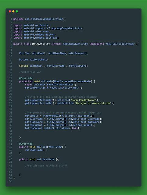 Contoh Code logic MainActivity.java cek validasi form input kosong atau tidak android studio
