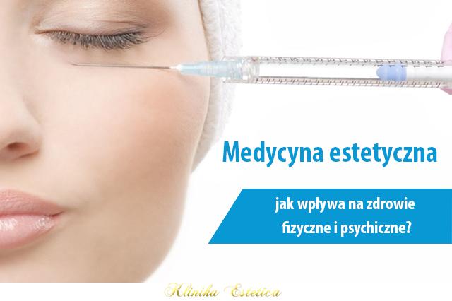 Medycyna estetyczna i jej wpływ na zdrowie