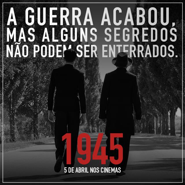 Estreia: 1945 - Um filme sobre o final da Segunda Guerra Mundial