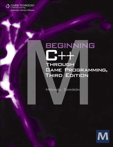 Beginning C++ Game Programming: Learn to program with C++ ...