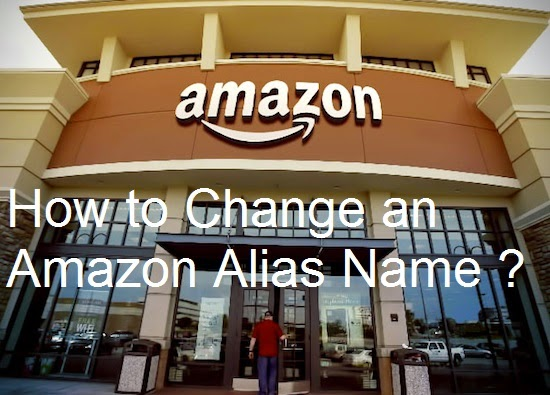 How to Change an Amazon Alias Name : eAskme