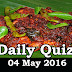 Daily Current Affairs Quiz - 04 May 2016