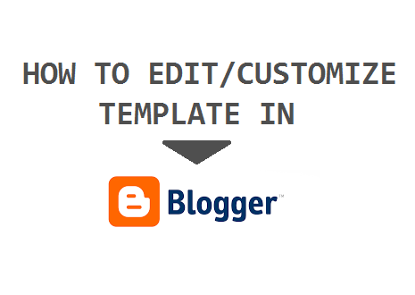 How to Customize Your Blogger Blog Template 101helper