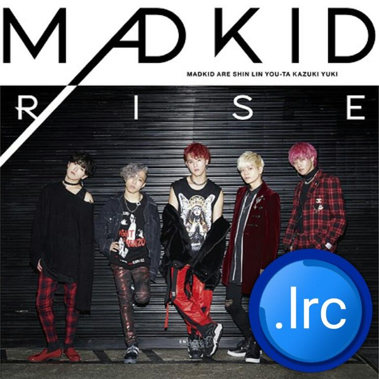Download MADKID - RISE.lrc (Lyrics) album art