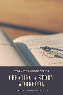Story Workbook Series: Creating a Story Workbook - Caroline Jessup #worldbuilding #writing #storyworkbook