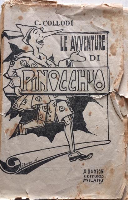 Carlo Collodi - Le avventure di Pinocchio. Anno 1922. A. Barion, Milano