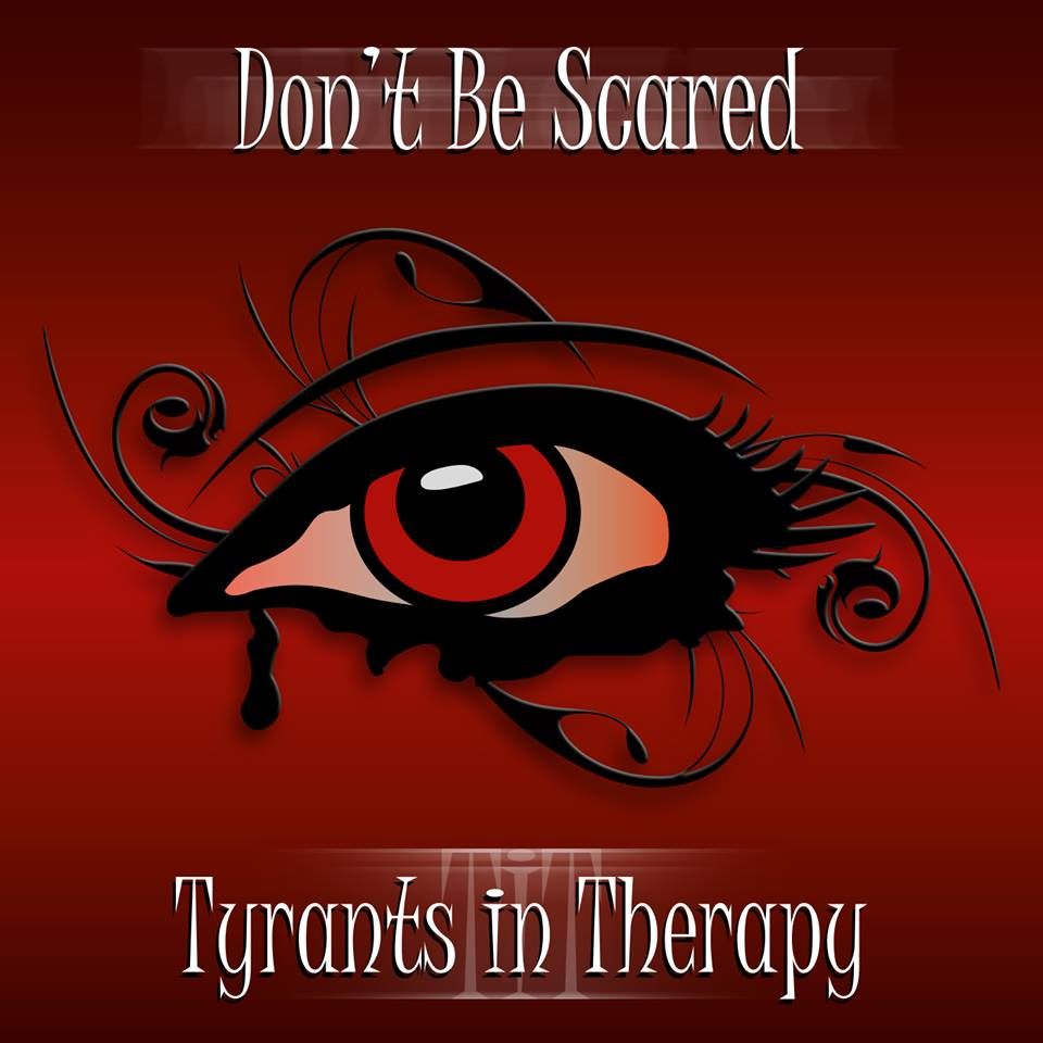 "Tyrants in Therapy ""Don't Be Scared"" (Arranged by Thomas Bainas)"