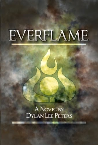 everflame, dylan lee peters, novel, fantasy, adventure