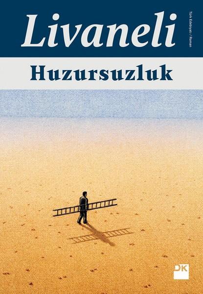 En Çok Okunan Kitaplar - Huzursuzluk - Zülfü Livaneli - Kurgu Gücü