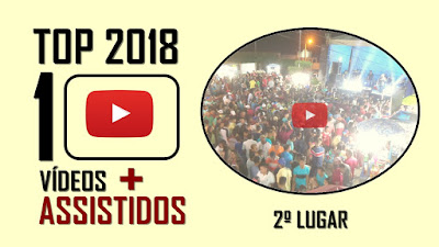 TOP 10 Vídeos mais assistidos em 2018 - 2º lugar