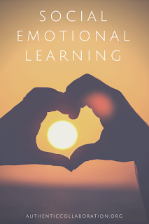 Social Emotional Learning: Reflections from authenticcollaboration.org #SEL #social #emotional #teaching