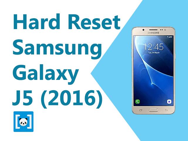 Tutorial Cara Hard Reset Samsung Galaxy J Tutorial Cara Hard Reset Samsung Galaxy J5 2016, Lengkap!