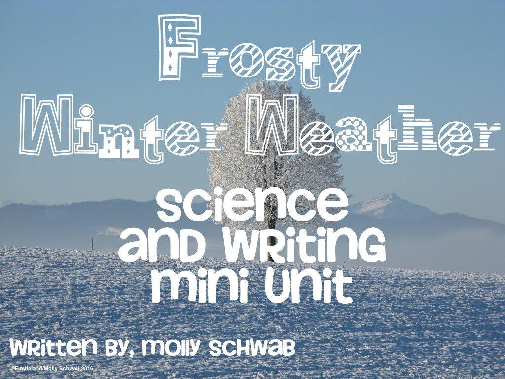 Frosty Winter Weather - SCIENCE AND WRITING MINI UNIT