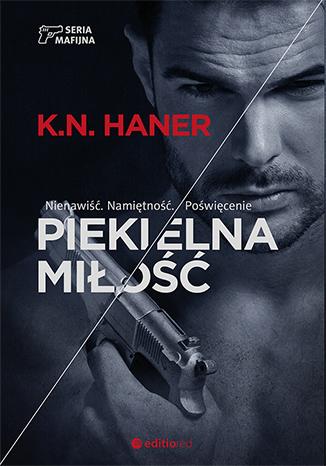 K.N.HANER - PIEKIELNA MIŁOŚĆ