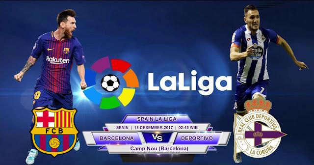 BOLA 365 - Prediksi Barcelona vs Deportivo La Coruna 18 Desember 2017