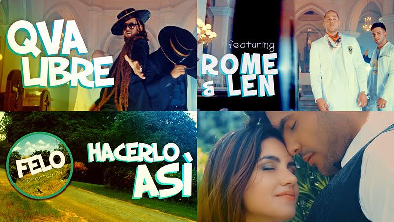 Qva Libre & Rome y Len - ¨Hacerlo Así¨ - Videoclip - Dirección: Felo. Portal Del Vídeo Clip Cubano - 01