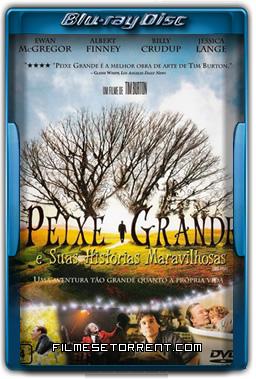 Peixe Grande e Suas Histórias Maravilhosas Torrent 2003 720p BluRay Dublado