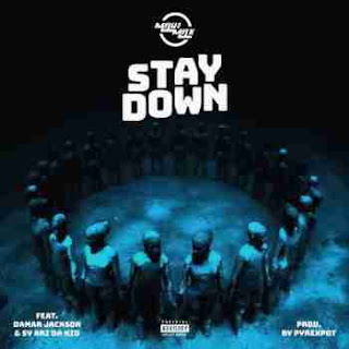 Maui Max Ft. Sy Ari Da Kid & Damar Jackson Stay Down