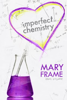 Imperfect Chemistry (Imperfect Series Book 1) by Mary Frame