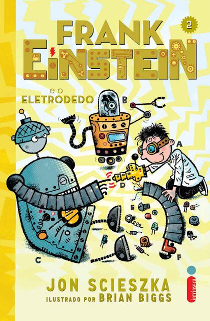 Frank Einstein e o eletrodedo Jon Scieszka