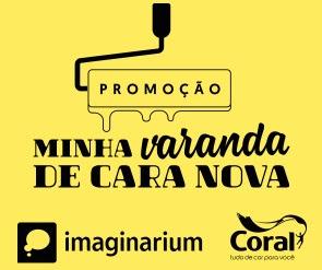 Cadastrar Promoção Minha Varanda de Cara Nova Imaginarium e Coral 2017