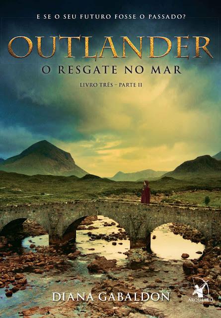 Outlander, o Resgate no Mar - Parte 2 Diana Gabaldon