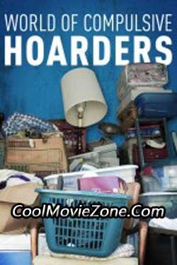 World of Compulsive Hoarders (2007)