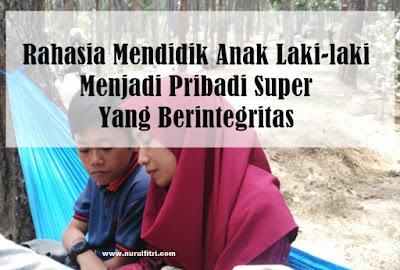 mendidik anak laki-laki menjadi pribadi super