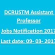 Govt Job Guru Online Recruitment Notification 2017: DEENBANDHU CHHOTU RAM UNIVERSITY DCRUSTM Assistant Professor 49 Govt Jobs Recruitment