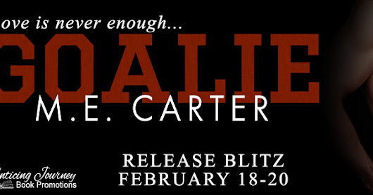 Release Blitz ♥ Goalie by ME Carter ♥