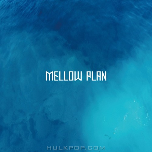 Mellow Plan – Dream'in – Single
