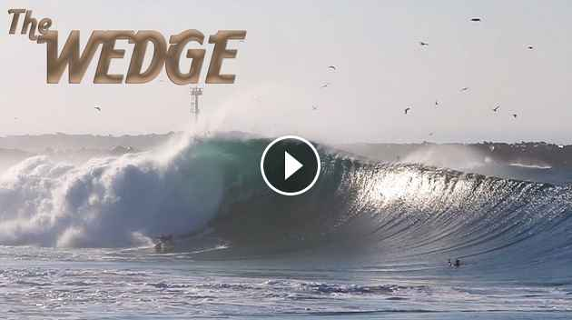 The Wedge Some of our favorite huge wave clips