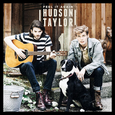 "Hudson Taylor Unveil ""Feel It Again"" EP"
