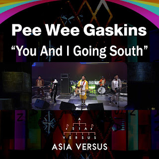 Pee Wee Gaskins - You and I Going South (Asia Versus) on iTunes