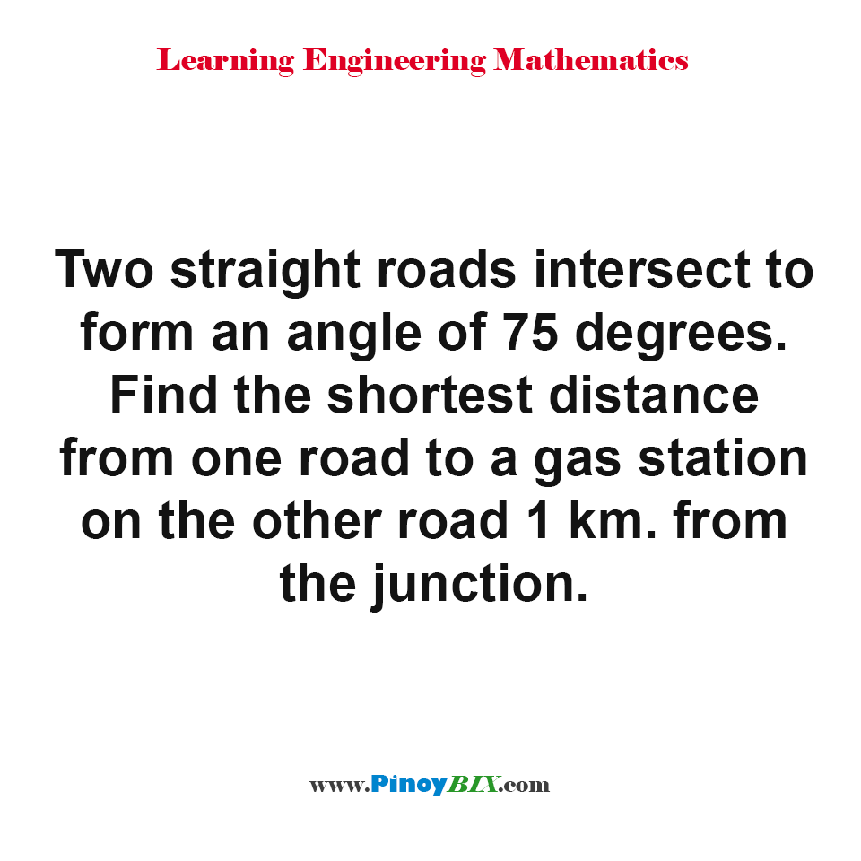 Find the shortest distance from one road to a gas station on the other road