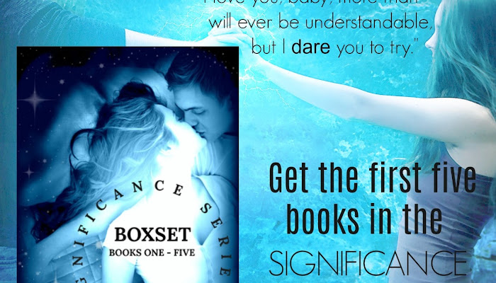 The Significance series BOXSET is HERE!