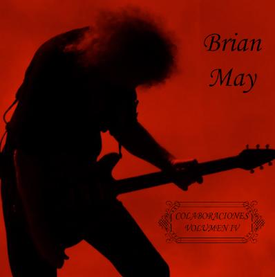 Brian May - Colaboraciones Vol. IV