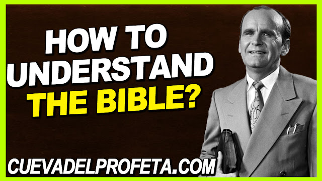 How to understand the Bible - William Marrion Branham Quotes
