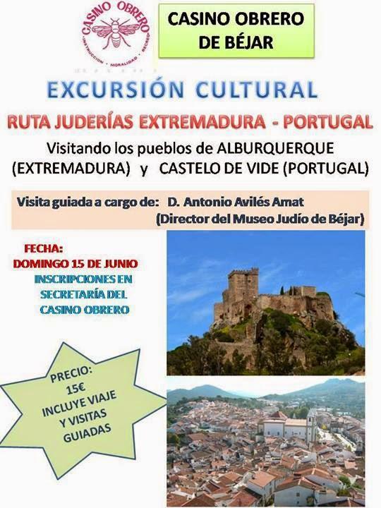 """15/Junio. Excursión """"Ruta de las juderías Extremadura y Portugal"""". Béjar"""